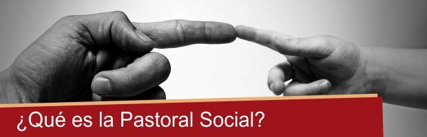 que-es-la-pastoral-social